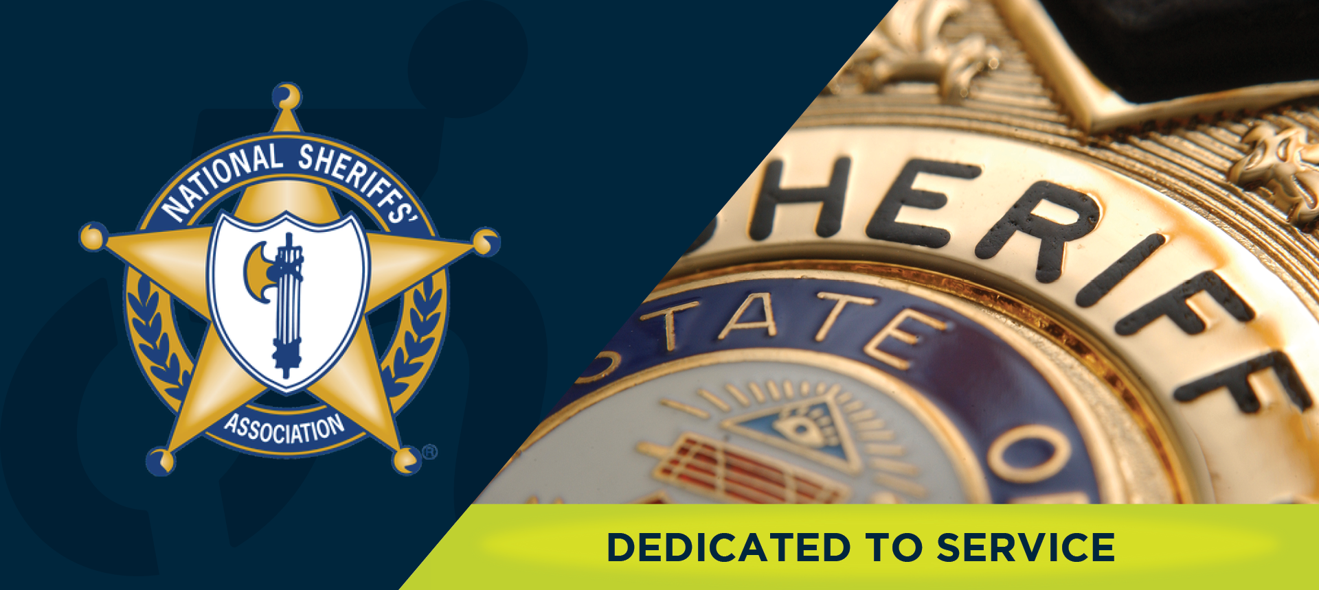 On left side of image, the American Sheriff's Association logo. On right side of the image, a close up image of a Sheriff's badge. Underneath, the image reads: DEDICATED TO SERVICE