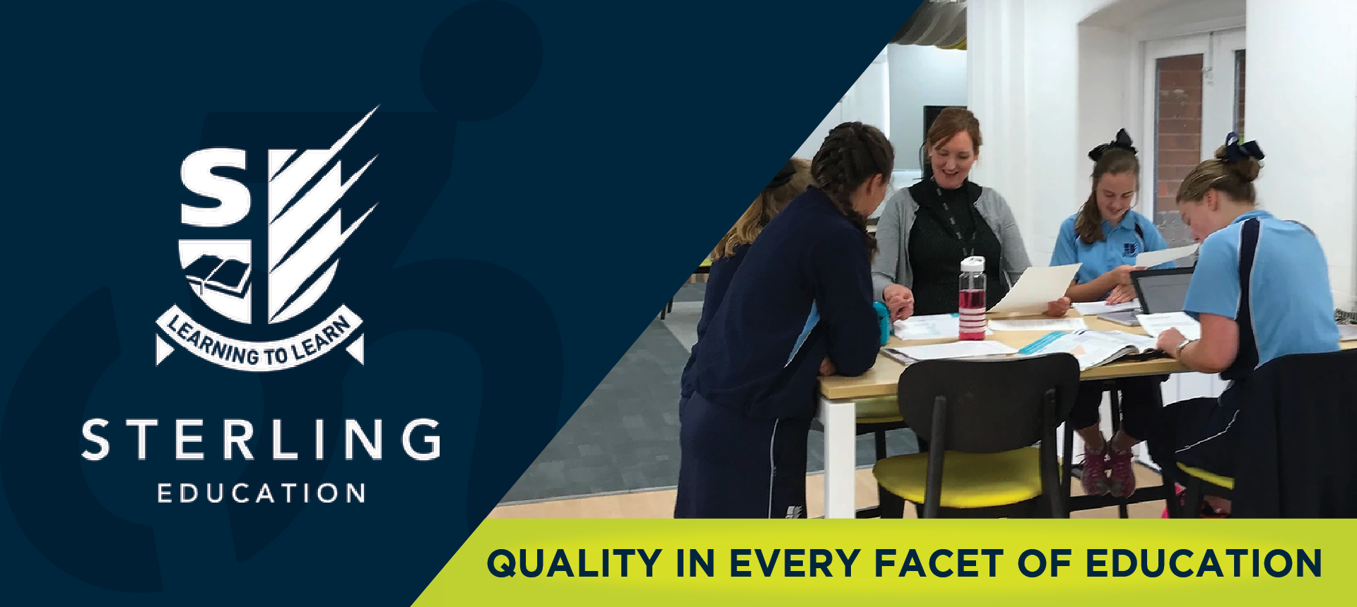 On left side of image, the Sterling Eductation logo. On right side of the image, a group of students stand around a table with their teacher. Underneath, the image reads: QUALITY IN EVERY FACET OF EDUCATION